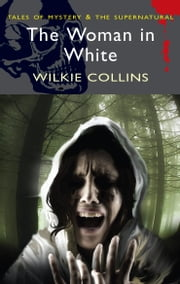 The Woman in White ebook by Wilkie Collins,Scott Brewster,David Stuart Davies