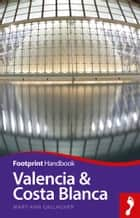 Valencia & Costa Blanca ebook by Mary-Ann Gallagher
