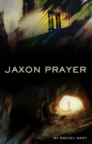 Jaxon Prayer ebook by Rachel West