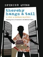 Thereby Hangs a Tail ebook by Spencer Quinn