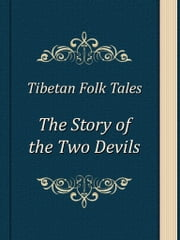 The Story of the Two Devils ebook by Tibetan Folk Tales