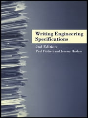 Writing Engineering Specifications ebook by Paul Fitchett,Jeremy Haslam