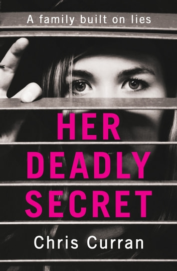 Her Deadly Secret ebook by Chris Curran