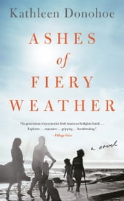 Ashes of Fiery Weather ebook by Kathleen Donohoe