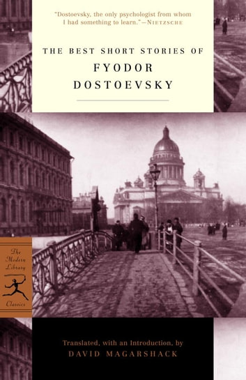 The best short stories of fyodor dostoevsky ebook by fyodor the best short stories of fyodor dostoevsky ebook by fyodor dostoevsky fandeluxe Ebook collections