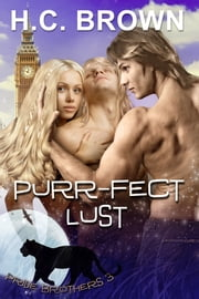 Purr-fect Lust ebook by H.C. Brown