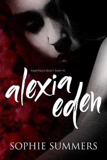 Alexia Eden ebook by Sophie Summers