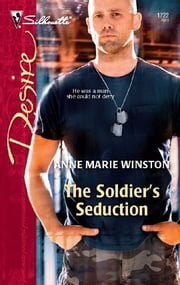 The Soldier's Seduction ebook by Anne Marie Winston