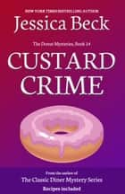 Custard Crime ebook by Jessica Beck