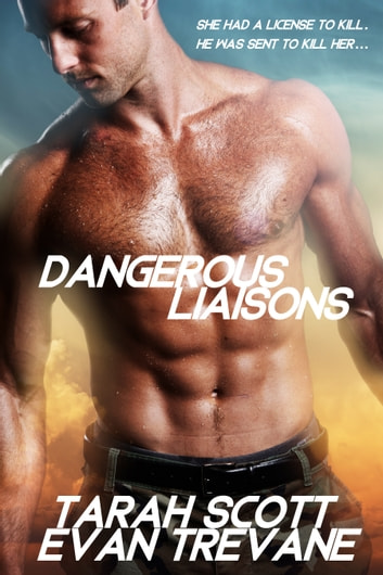 Dangerous Liaisons ebook by Tarah Scott,Evan Trevane