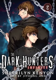 The Dark-Hunters: Infinity, Vol. 2 ebook by Sherrilyn Kenyon,JiYoung Ahn