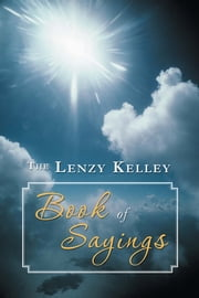The Lenzy Kelley Book of Sayings ebook by Bubba