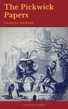 The Pickwick Papers (Cronos Classics) ebook by Charles Dickens, Cronos Classics
