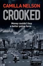 Crooked ebook by Camilla Nelson