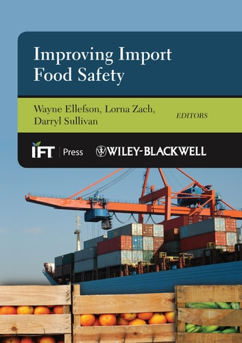 Improving Import Food Safety ebook by
