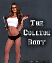 The College Body ebook by Tim McMullen