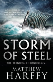 Storm of Steel ebook by Matthew Harffy