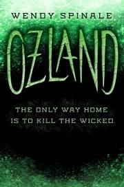 Ozland (Everland, Book 3) ebook by Wendy Spinale