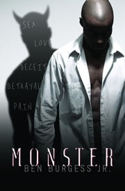 Monster ebook by Ben Burgess Jr.