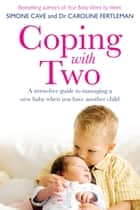 Coping with Two ebook by Simone Cave
