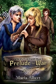 Prelude to War ebook by Maria Albert