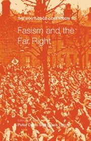The Routledge Companion to Fascism and the Far Right ebook by Peter Davies,Derek Lynch