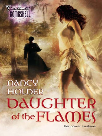 Daughter of the Flames (Mills & Boon Silhouette) ebook by Nancy Holder