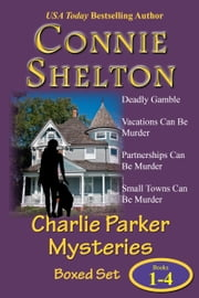 Charlie Parker Mysteries Boxed Set (Books 1-4) ebook by Connie Shelton