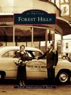 Forest Hills ebook by Jody B. Shapiro,Joel A. Bloom