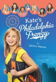 Kate's Philadelphia Frenzy ebook by Janice Thompson
