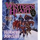 Winter's Heart - Book Nine of The Wheel of Time audiobook by Robert Jordan