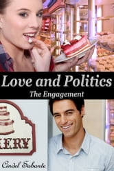 Love and Politics - The Engagement ebook by Cindel Sabante