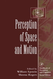 Perception of Space and Motion ebook by Epstein, William