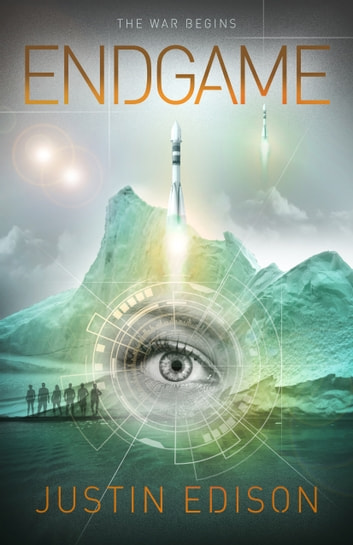 Endgame ebook by Justin Edison