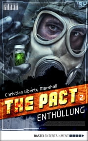 The Pact - Folge 2 - Enthüllung ebook by Christian Marshall
