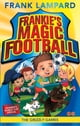 Frankie's Magic Football: The Grizzly Games - Book 11 ebook by Frank Lampard