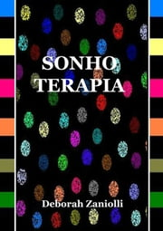Sonho Terapia ebook by Deborah Zaniolli