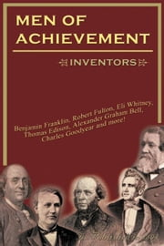 Men of Achievement, Inventors ebook by Hubert, Philip G., Jr.