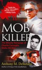 Mob Killer ebook by Anthony M. DeStefano