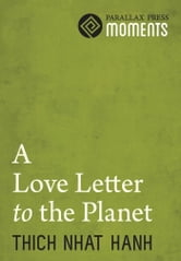 Love Letter to the Planet ebook by Thich Nhat Hanh