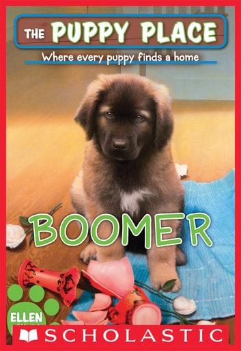 Boomer (The Puppy Place #37) ebook by Ellen Miles