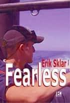 Fearless ebook by Erik Sklar