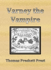 Varney the Vampire ebook by Thomas Preskett Prest
