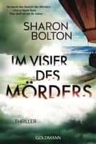 Im Visier des Mörders - Thriller ebook by Sharon Bolton, Marie-Luise Bezzenberger