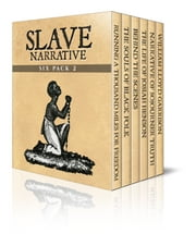 Slave Narrative Six Pack 2 ebook by William & Ellen Craft,W. E. B. Du Bois,Sojourner Truth