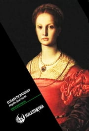 Elisabeth Bathory - Erzsébet Báthory ebook by Angelo Quattrocchi