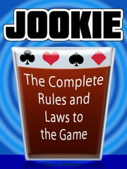 JOOKIE: The Complete Rules & Laws to the Game ebook by Kurt Weber