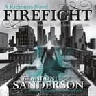 Firefight - A Reckoners Novel audiobook by
