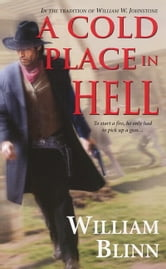 A Cold Place In Hell ebook by William Blinn