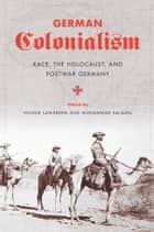German Colonialism ebook by Volker Langbehn,Mohammad Salama